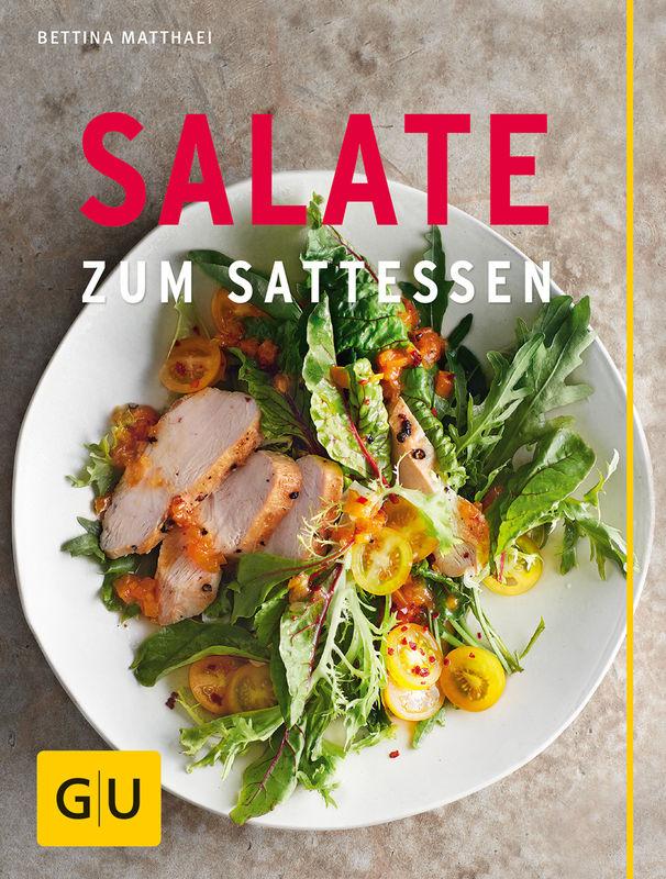 Salate zum Sattessen von Bettina Matthaei - Buchreview
